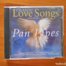 CDs de Música: CD CLASSIC LOVE SONGS PERFORMED ON PANPIPES (AF). Lote 178855823