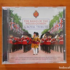 CDs de Música: CD THE BAND OF THE WELSH GUARDS - A ROYAL TRIBUTE (CM). Lote 178860675