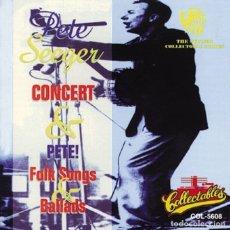 CDs de Música: PETE SEEGER - CONCERT/FOLK SONGS AND BALLADS - CD. Lote 178894611