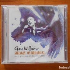 CDs de Música: CD GARY WILLIAMS - SWINGIN' ON BROADWAY (EÑ). Lote 178928528