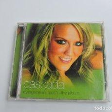 CDs de Música: CASCADA - EVERYTIME WE TOUCH - THE ALBUM CD. Lote 178930077