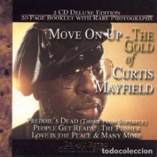 CDs de Música: CURTIS MAYFIELD - MOVE ON UP - THE GOLD . Lote 178946393