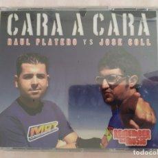 CDs de Música: RAÚL PLATERO VS JOSÉ COLL - CARA A CARA. Lote 178968435