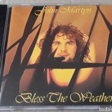 CDs de Música: CD - JOHN MARTYN - BLESS THE WEARTHER - JOHN MARTYN. Lote 178999255