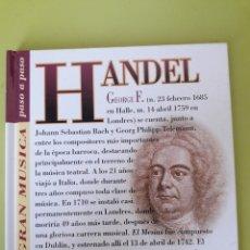 CDs de Música: HANDEL LA GRAN MÚSICA PASÓ A PASO CD DISCOLIBRO BIOGRÁFICO 2011 DEUTSCHE GRAMMOPHON POLYGRAM. Lote 179007953