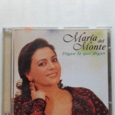 CDs de Música: MARIA DEL MONTE. DIGAN LO QUE DIGAN - CD - SEVILLANAS. Lote 179017028