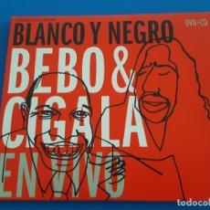 CDs de Música: CD + DVD / BEBO & CIGALA / BLANCO Y NEGRO 2003 EN DIGIPAK. Lote 179068090