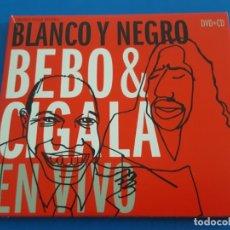 CDs de Música: CD + DVD / BEBO & CIGALA / BLANCO Y NEGRO 2003 EN DIGIPAK. Lote 179068267