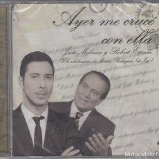 CDs de Música: JUSTO MOLINERO ROBERT ESPADA MONTSE RODRÍGUEZ CD AYER ME CRUCÉ CON ELLA 2014 PRECINTADO. Lote 179089006
