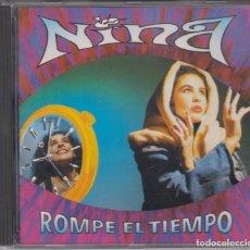 CDs de Música: NINA CD ROMPE EL TIEMPO 1991 . Lote 179091670
