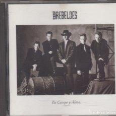 CDs de Música: LOS REBELDES CD EN CUERPO Y ALMA 1990. Lote 179093133