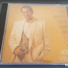 CDs de Música: JOSE VELEZ CD A VER QUIEN DICE QUE NO 10 TEMAS. Lote 179155867