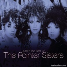 CDs de Música: THE POINTER SISTERS – JUMP: THE BEST OF THE POINTER SISTERS - NUEVO Y PRECINTADO. Lote 179159086