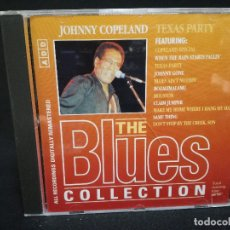 CDs de Música: CD - JOHNNY COPELAND - TEXAS PARTY - THE BLUES COLLECTION Nº 56. Lote 179183115