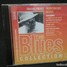 CDs de Música: CD - FRANK FROST - DOWNHOME BLUES - THE BLUES COLLECTION Nº 52. Lote 179183223