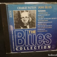 CDs de Música: CD - CHARLIE PATTON - PONY BLUES - THE BLUES COLLECTION Nº 49. Lote 179184642