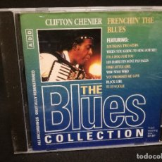 CDs de Música: CD - CLIFTON CHENIER - FRENCHIN THE BLUES - THE BLUES COLLECTION Nº 42. Lote 179185017