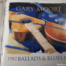 CDs de Música: GARY MOORE 1982 BALLADS AND BLUES 1994. Lote 179202860
