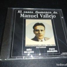CDs de Música: EL CANTE FLAMENCO DE MANUEL VALLEJO, GRABACIONES 1920-1940. Lote 179207653