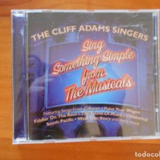 CDs de Música: CD THE CLIFF ADAMS SINGERS - SING SOMETHING SIMPLE FROM THE MUSICALS (ER). Lote 179236901