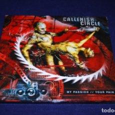 CDs de Música: CALLENISH CIRCLE MY PASION YOUR PAIN CD . Lote 179246670