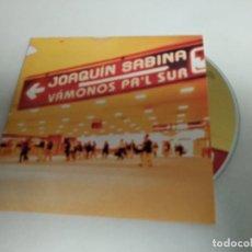 CDs de Música: JOAQUIN SABINA - VAMONOS PA'L SUR CD SINGLE 1 TEMA PROMO 2002. Lote 269013099