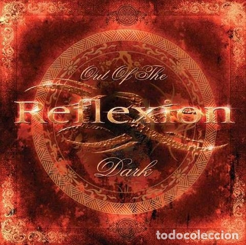 REFLEXION - OUT OF THE DARK (Música - CD's Rock)