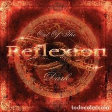 CDs de Música: REFLEXION - OUT OF THE DARK. Lote 179559601