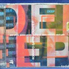 CDs de Música: ROBERTO GATTO QUINTET - DEEP - CD. Lote 179949727