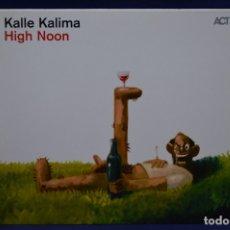 CDs de Música: KALLE KALIMA - HIGH NOON - CD. Lote 179950267