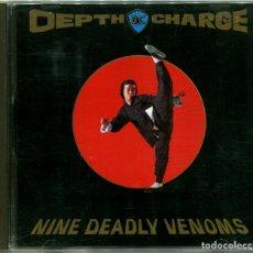 CDs de Música: DEPTH CHARGE – NINE DEADLY VENOMS - CD UK 1994 - VINYL SOLUTION STEAM 100 CD. Lote 180042275