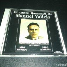 CDs de Música: EL CANTE FLAMENCO DE MANUEL VALLEJO . Lote 180042755