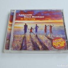 CDs de Música: LADYSMITH BLACK MAMBAZO  IN HARMONY CD. Lote 180086643