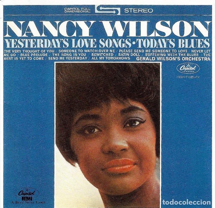 NANCY WILSON - YESTERDAY'S LOVE SONGS * TODAY'S BLUES (Música - CD's Melódica )