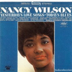 CDs de Música: NANCY WILSON - YESTERDAY'S LOVE SONGS * TODAY'S BLUES. Lote 180143621