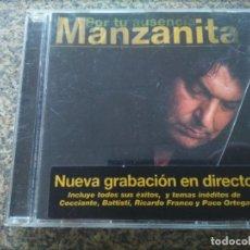 CDs de Música: CD -- MANZANITA - POR TU AUSENCIA -- EN DIRECTO -- . Lote 180167357