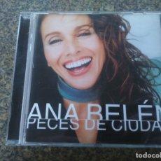 CDs de Música: CD -- ANA BELEN -- PECES DE CIUDAD -- . Lote 180167637