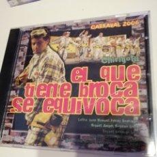 CDs de Música: G-CDM54 CD MUSICA CARNAVAL DE CADIZ CHIRIGOTA 2006 EL QUE TIENE BROCA SE EQUIVOCA. Lote 213669131