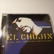 CDs de Música: EL CHOJIN - EL NIVEL SUBE - CRONICAS DE EL CHOJIN VOLUMEN 2 _AN. Lote 180255036