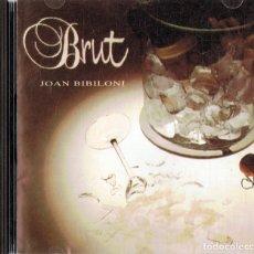 CDs de Música: JOAN BIBILONI BRUT . Lote 180255398