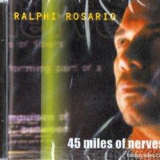 CDs de Música: RALPHI ROSARIO 45 MILES OF NERVES (PRECINTADO). Lote 180257843