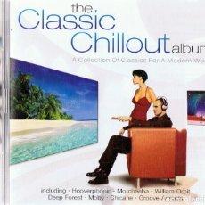 CDs de Música: THE CLASSIC CHILLOUT ALBUM ( 2 CD). Lote 180259503