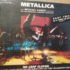 CDs de Música: METALLICA NO LEAF CLOVER PART TWO CD 3 TRACKS. Lote 180260736