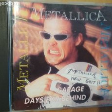 CDs de Música: METALLICA GARAGE DAYS FOR BEHIND CD NO OFICIAL. Lote 180261002