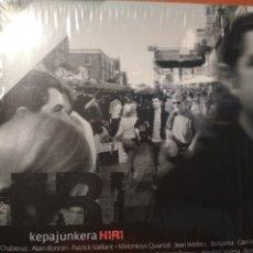 CDs de Música: KEPA JUNKERA HIRI CD+DVD. Lote 180261298