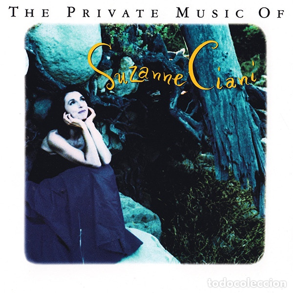 SUZANNE CIANI - THE PRÍVATE MUSIC OF (Música - CD's New age)