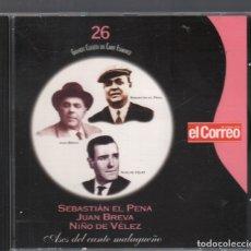 CDs de Música: GRANDES CLASICOS DEL CANTE FLAMENCO Nº 26 SEBASTIÁN EL PENA/JUAN BREVA/NIÑO DE VÉLEZ CD RF-3146. Lote 180319561