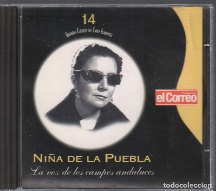 GRANDES CLASICOS DEL CANTE FLAMENCO Nº 14 NIÑA DE LA PUEBLA / CD DE 2001 RF-3147 , PERFECTO ESTADO (Música - CD's Flamenco, Canción española y Cuplé)