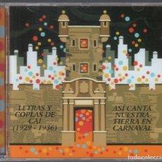 CDs de Música: LETRAS Y COPLAS DE CAI. 1929-1936. ASI CANTA NUESTRA TIERRA EN CARNAVAL. CD DE 2005 RF-3154. Lote 180323370