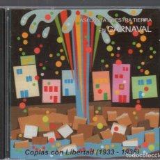 CDs de Música: ASI CANTA NUESTRA TIERRA EN CARNAVAL. COPLAS CON LIBERTAD (1933-1936) CD ALBUM DE 2004 RF-3155. Lote 180323523